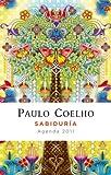 Sabiduría (Agenda 2011) (Productos Papelería Paulo Coelho)