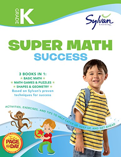 Kindergarten Super Math Success: Activities, Exercises, and Tips to Help You Catch Up, Keep Up, and Get Ahead (Math Super Workbooks)