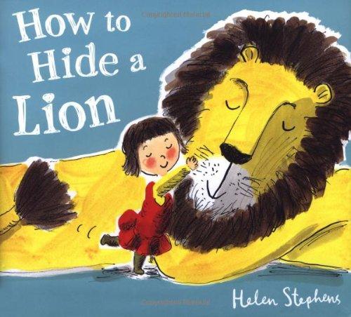 How to Hide a Lion por Helen Stephens