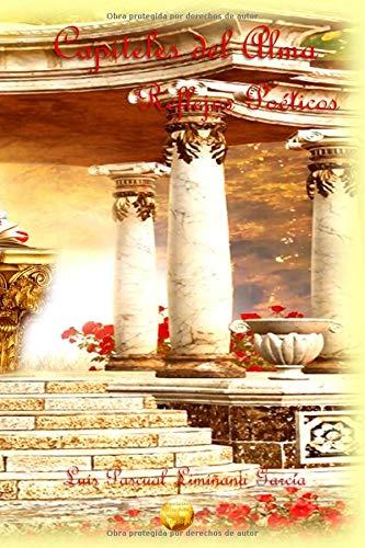 Capiteles del Alma: Reflejos poéticos por Luis Pascual Limiñana García
