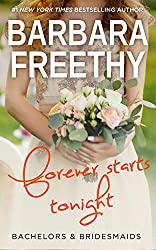 Forever Starts Tonight (Bachelors & Bridesmaids Book 6)
