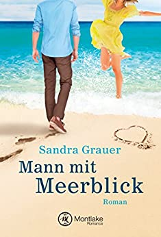 Mann mit Meerblick (German Edition) by [Grauer, Sandra]