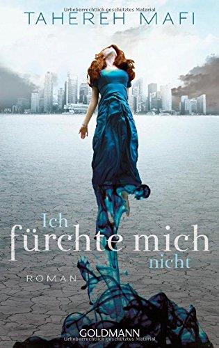 Buchseite und Rezensionen zu 'Ich fürchte mich nicht: Roman' von Tahereh Mafi