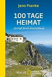 100 Tage Heimat: Zu Fuß durch Deutschland