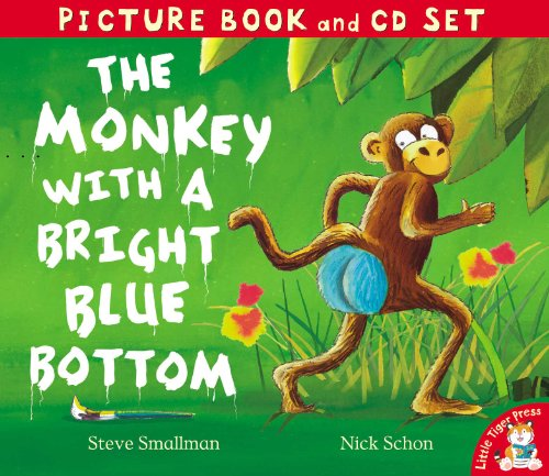 The Monkey with a Bright Blue Bottom (Picture Book and CD Set)