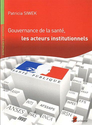 Gouvernance de la santé, les acteurs institutionnels