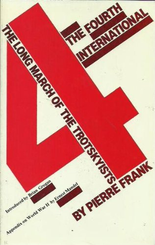 Fourth International: The Long March of the Trotskyists (International S.) por Pierre Frank