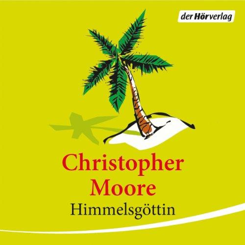 Buchseite und Rezensionen zu 'Himmelsgöttin' von Christopher Moore