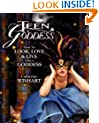 Teen Goddess: How to Look, Love and Live Like a Goddess
