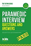 Paramedic Interview Questions and Answers (Testing Series) by McMunn, Richard (2012) Paperback