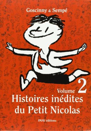 Histoires inédites du Petit Nicolas, Tome 2 : par Goscinny