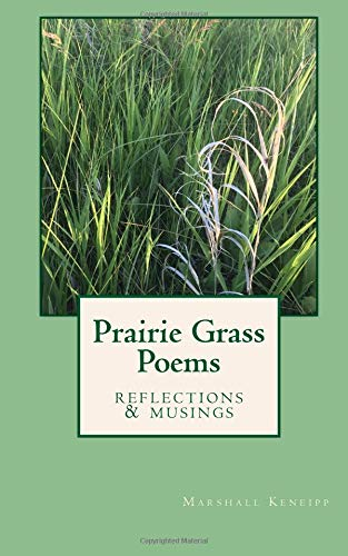 Prairie Grass Poems por Marshall Keneipp