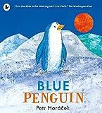Blue Penguin by Petr Horacek (2016-11-03)
