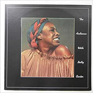 The Audience With Betty Carter [VINYL]