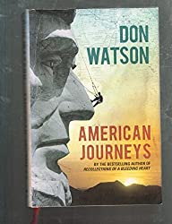 American Journeys by Don Watson (2008-08-02)
