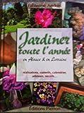 Jardiner toute l'année en Alsace-Lorraine