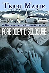 Forbidden Disclosure (A Billionaire in Disguise Book 1) (English Edition)