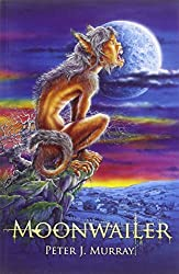 Moonwailer: Bk. 3