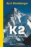 K2 - Traum und Schicksal - Kurt Diemberger