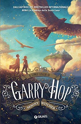 Il lungo viaggio di Garry Hop di [Witcher, Moony]
