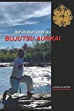 Introduction au Bujutsu Aunkai - L'école du Maître Minoru Akuzawa