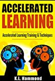 Accelerated Learning: Accelerated Learning Training & Techniques