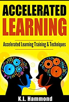 Descargar Accelerated Learning: Accelerated Learning Training & Techniques PDF Gratis