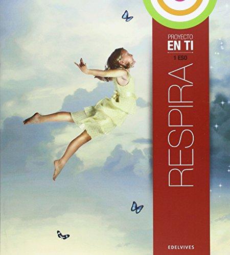 Respira 1º ESO (En Tí (Colección En equilibrio)) - 9788426392695