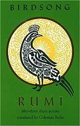 Birdsong: Fifty-Three Short Poems by Jalalu'l-Din Rumi (1993-09-03)