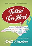 Talkin' Tar Heel: How Our Voices Tell the Story of North Carolina (English Edition)