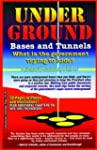 Underground Bases & Tunnels: What Is...