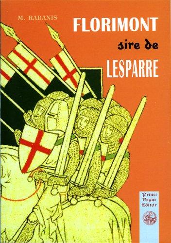 FLORIMONT ET ENVIRONS - Notice sur Florimont, sire de Lesparre