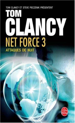 Net Force, Tome 3 : Attaques de nuit