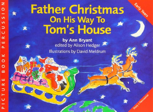 Ann Bryant: Father Christmas on His Way to Tom's House