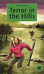 Terror in the Hills: Englische Lektüre für das 3. Lernjahr. Lektüre (Teen Readers - Englische Lektüren)