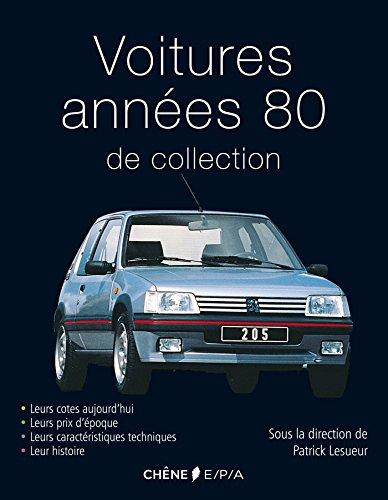 Voitures de collection années 80