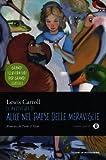 Le avventure di Alice nel paese delle meraviglie. Ediz. illustrata. Oscar Junior