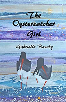 The Oystercatcher Girl by [Barnby, Gabrielle]