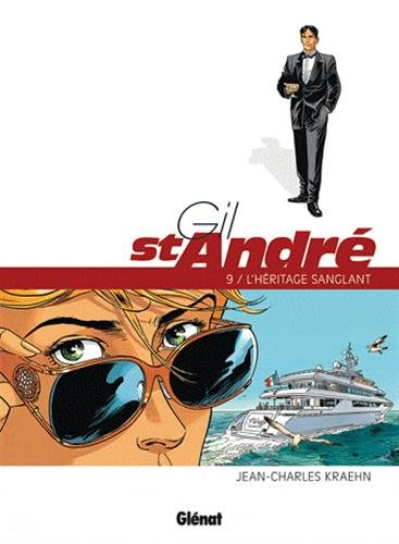 Gil Saint-André - Tome 09: L'héritage sanglant
