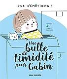 """Afficher """"Une bulle de timidité pour Gabin"""""""