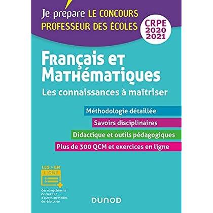 Français et Mathématiques - Les connaissances à maîtriser - CRPE 2020-2021 (Concours enseignement)