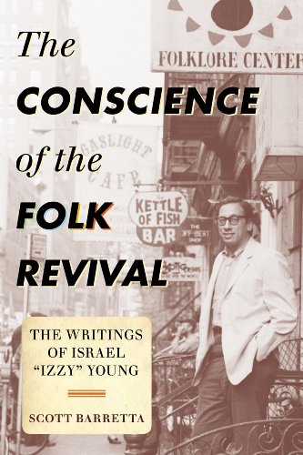 Conscience of the Folk Revival (American Folk Music and Musicians Series)