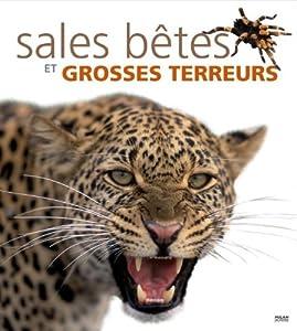 """Afficher """"Sales bêtes et grosses terreurs"""""""
