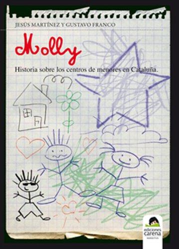 Molly, historia sobre los centros de menores en Cataluña por Gustavo  Franco Cruz