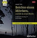 Beichte eines Mörders, erzählt in einer Nacht: Ungekürzte Lesung (1 mp3-CD) - Joseph Roth