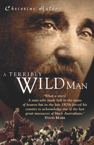 A Terribly Wild Man by Christine Halse (2002-01-06)