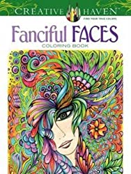 Fanciful Faces Coloring Book (Creative Haven) by Miryam Adatto (2014-08-20)