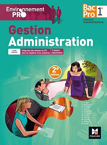 Environnement Pro - Gestion-Administration - 1re BAC PRO GA par Catherine Joliclercq