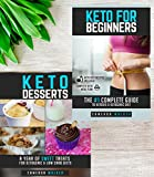 KETO DIET FOR BEGINNERS: Keto for beginners, Keto Dessert recipes (Ketogenic diet)