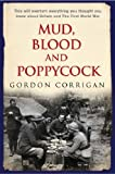 Mud, Blood and Poppycock by Gordon Corrigan (2003-10-01)